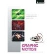 Graphic Motion (DVD format only)